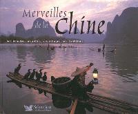 Merveilles de la Chine : ses beautés naturelles, ses villages, ses traditions
