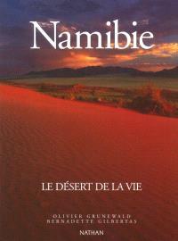 Namibie : le désert de la vie
