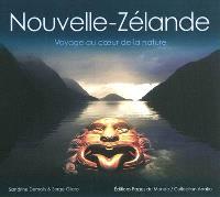 Nouvelle-Zélande : voyage au coeur de la nature