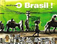 O Brasil ! : carnet de voyage