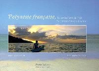 Polynésie française : la tentation de l'île = The temptation of the island