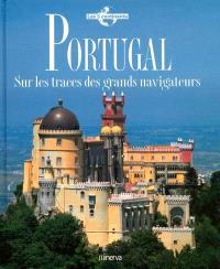 Portugal : sur les traces des grands navigateurs