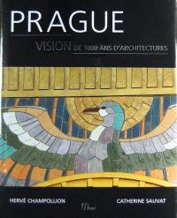 Prague : vision de 1.000 ans d'architecture