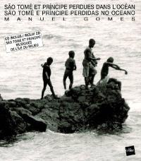 Sao Tomé et Principe perdues dans l'océan = Sao Tomé et Principe perdidas no oceano