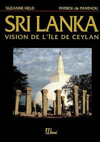 Sri Lanka : vision de l'île de Ceylan