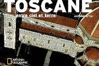 Toscane, entre ciel et terre