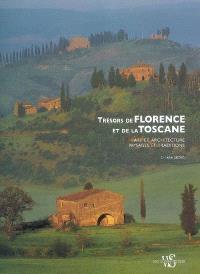 Trésors de Florence et de la Toscane : art et architecture, paysages et traditions