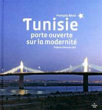 Tunisie : porte ouverte sur la modernité