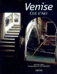 Venise : cité d'art