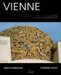 Vienne : vision au coeur de l'Europe