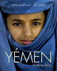 Yémen : Arabia felix