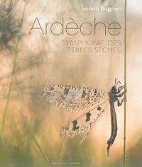 Ardèche : symphonie des terres sèches