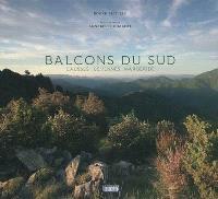 Balcons du Sud : Causses, Cévennes, Margeride