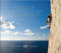 Escalade : les calanques : Marseille, Cassis, La Ciotat