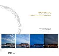 Monaco : les couleurs du temps qui passe