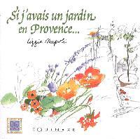 Si j'avais un jardin en Provence