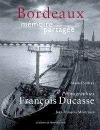Bordeaux, mémoire partagée