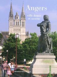Angers, ville douce et secrète