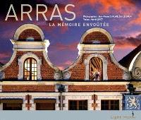 Arras : la mémoire envoûtée