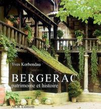 Bergerac, patrimoine et histoire