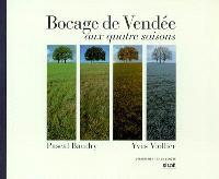 Bocage de Vendée aux quatre saisons