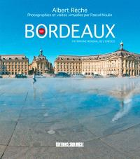 Bordeaux : patrimoine mondial de l'Unesco : 360
