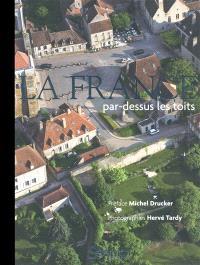 La France par-dessus les toits : édition luxe