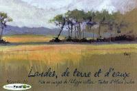 Landes, de terre et d'eaux