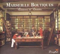 Marseille boutiques. Volume 1