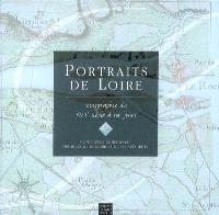 Portraits de Loire : iconographie du XVIIe à nos jours