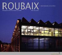Roubaix : l'imaginaire en actes