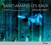 Saint-Amand-les-Eaux : l'élan des rêves