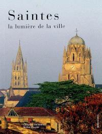 Saintes, la lumière de la ville