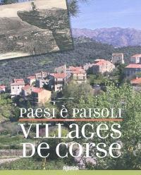 Villages de Corse : paesi è paisoli. Volume 1