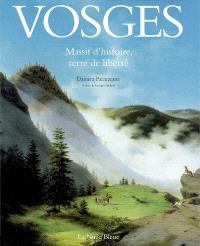 Vosges : massif d'histoire et de liberté
