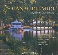 Le canal du Midi : regards sur un patrimoine