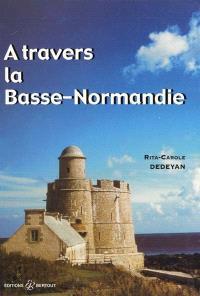 A travers la Basse-Normandie