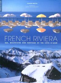 French Riviera : sea, mountains and heritage of the Côte d'Azur