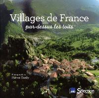 Villages de France par-dessus les toits