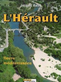 L'Hérault : fleuve méditerranéen