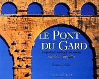 Le pont du Gard : l'aqueduc de Nimes