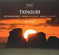 Txingudi : hommage à la beauté = Txingudi : edertasunaren omenez = Txingudi : homenaje a la belleza