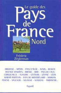 Guide des pays de France. Volume 1, Nord