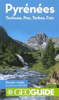 Pyrénées : Toulouse, Pau, Tarbes, Foix