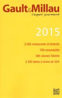 Gault & Millau 2015 : l'expert gourmand