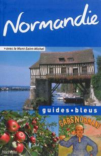 Normandie : avec le Mont-Saint-Michel
