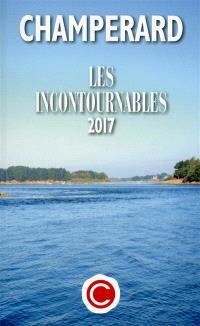 Champérard : le guide des incontournables 2017