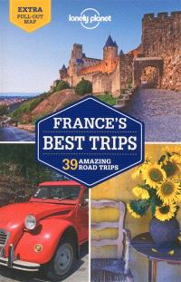 France's best trips : 39 amazing road trips