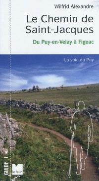 Le chemin de Saint-Jacques : France. Volume 1, Du Puy-en-Velay à Figeac