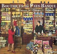 Boutiques du Pays basque. Volume 1